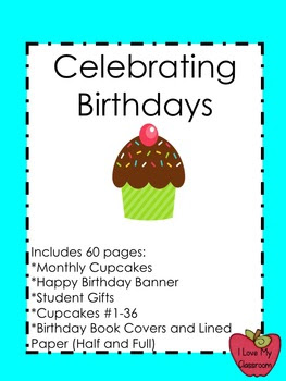 Celebrating Birthdays (Cupcake Theme - 60 pages!)
