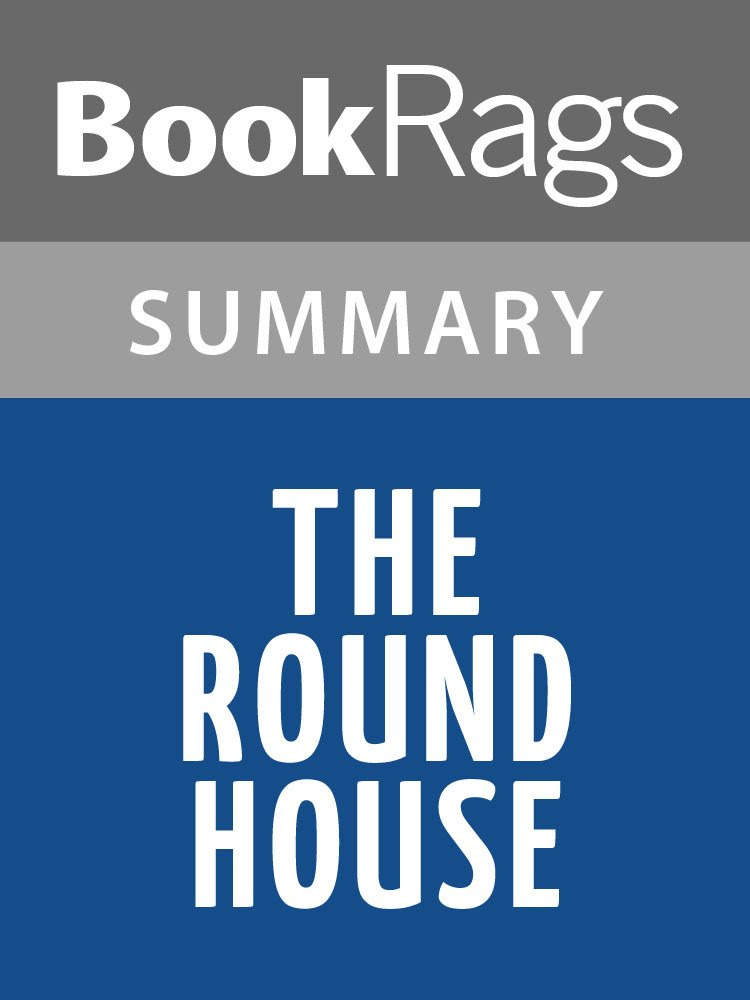 The Round House - Kindle edition by Louise Erdrich. Literature ...