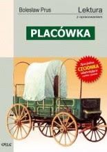 """Bolesław Prus """"Placówka"""""""