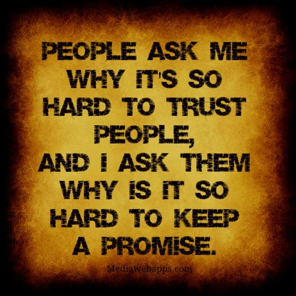 Quotes About Break Promise 81 Quotes