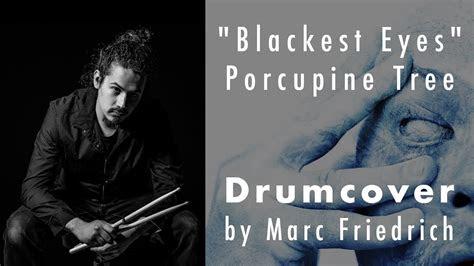 blackest eyes porcupine tree drumcover  marc