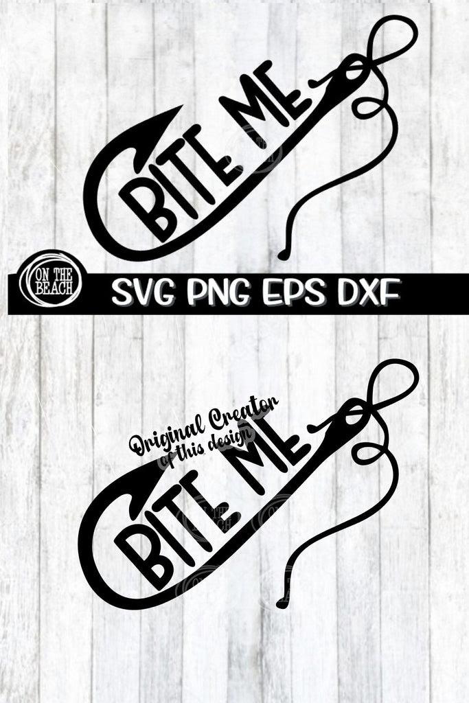 Download Bite Me Fishing Hook Svg Png Eps Dxf So Fontsy