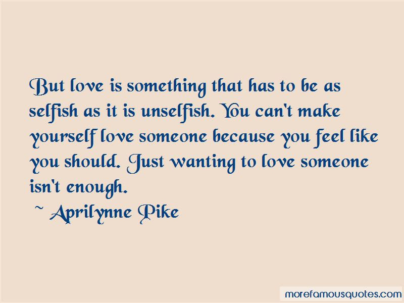 Wanting To Love Someone Quotes Top 29 Quotes About Wanting To Love