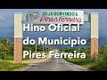 Hino do município Pires Ferreira CE