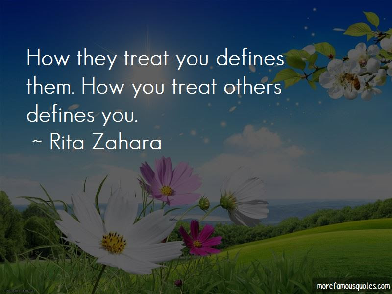 Quotes About How You Treat Others Top 39 How You Treat Others