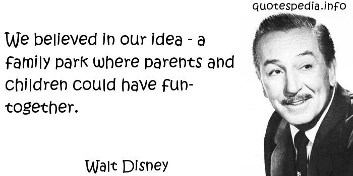 Walt Disney Quotes Family Walt Disney Quotes About Family Quotesgram