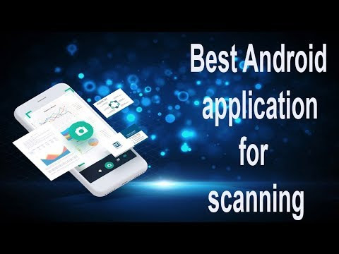 Best android app for scanning your  documents and  photos