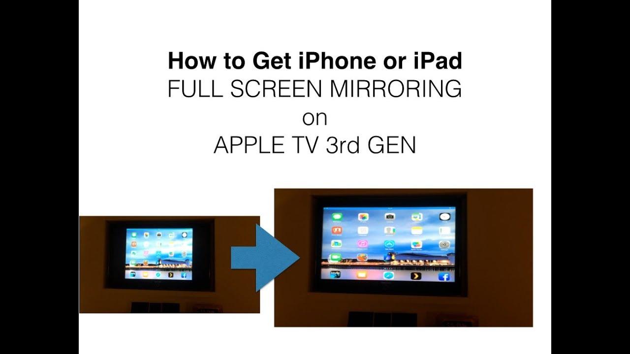 Get iPad / iPhone Mirroring Full Screen on Apple TV 3 ...