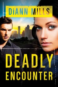 #1: Deadly Encounter  -     By: DiAnn Mills