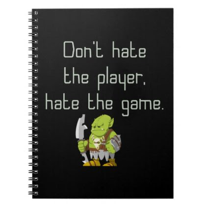 Gaming Geek: Don't Hate the Player Spiral Notebook