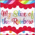 My Slice of the Rainbow