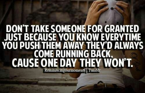 Quotes About Life For Granted 57 Quotes