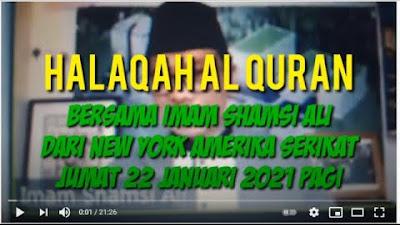 Halaqah Al Qur'an Bersama Imam Shamsi Ali