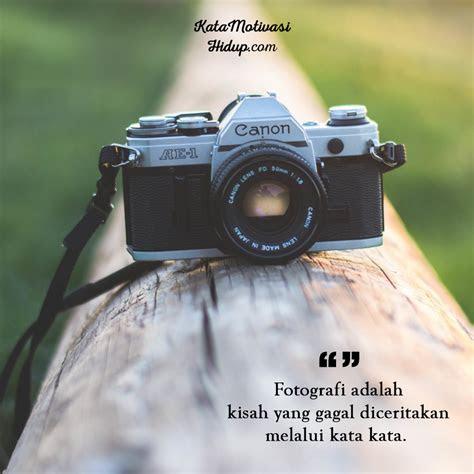 kata motivasi fotografi   menginspirasi kata