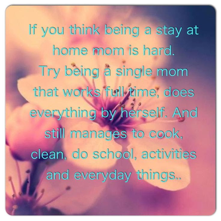 Its Hard Being A Single Mother Quotes Norwegen Frauen Flirten