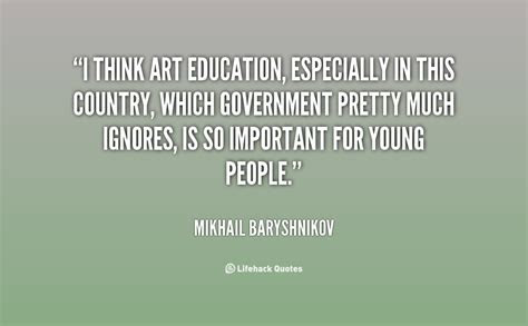 Importance Of Arts In Education Quotes
