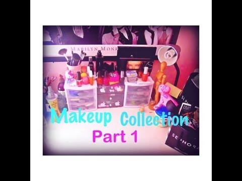 Makeup Collection Part 1