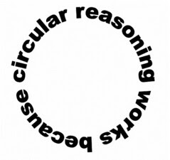 Circular Reasoning Works