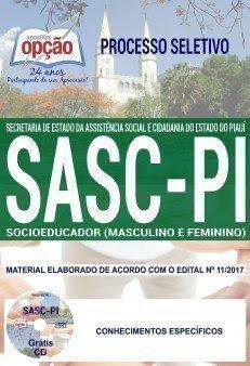 Apostila Processo Seletivo Simplificado SASC PI 2018 | SOCIOEDUCADOR (MASCULINO E FEMININO)