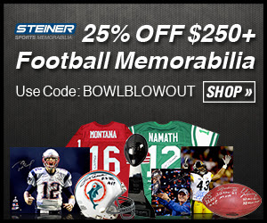 25% OFF $250+ in Football Memorabilia at SteinerSports.com! Use code BOWLBLOWOUT 1/31-2/7.