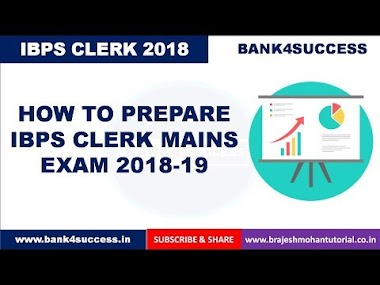 IBPS Clerk Mains 2018 Preparation | Syllabus | Previous Cut off | Preparation Strategy