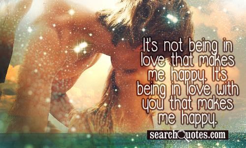 Quotes About Happy With Him 59 Quotes