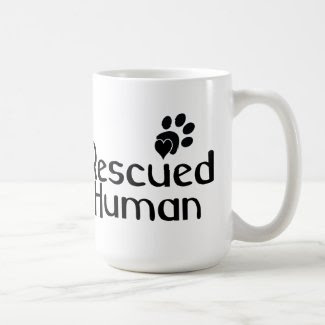Rescued Human Dog Lover Coffee Mug