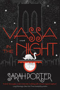 Title: Vassa in the Night, Author: Sarah Porter