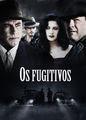 Os fugitivos | filmes-netflix.blogspot.com