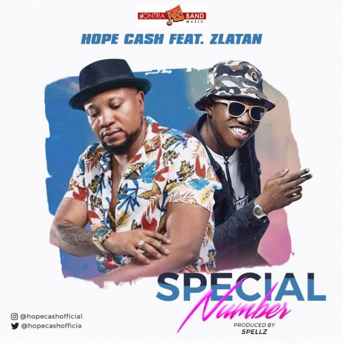 Music:Hope Cash x Zlatan - Special Number