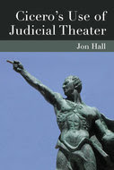 Book cover for 'Cicero's Use of Judicial Theater'