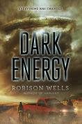 Title: Dark Energy, Author: Robison Wells