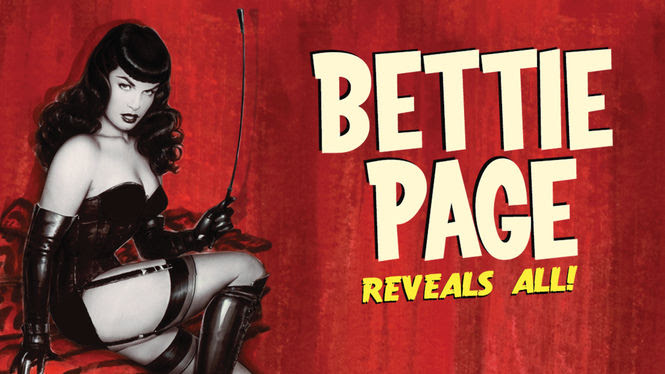 Bettie Page Reveals All | filmes-netflix.blogspot.com.br