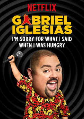 Gabriel lglesias: I'm Sorry For What I...