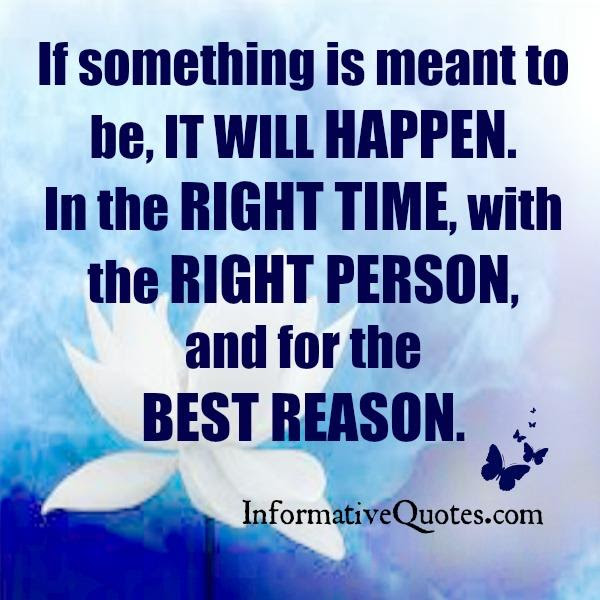 If Things Are Meant To Be Quotes