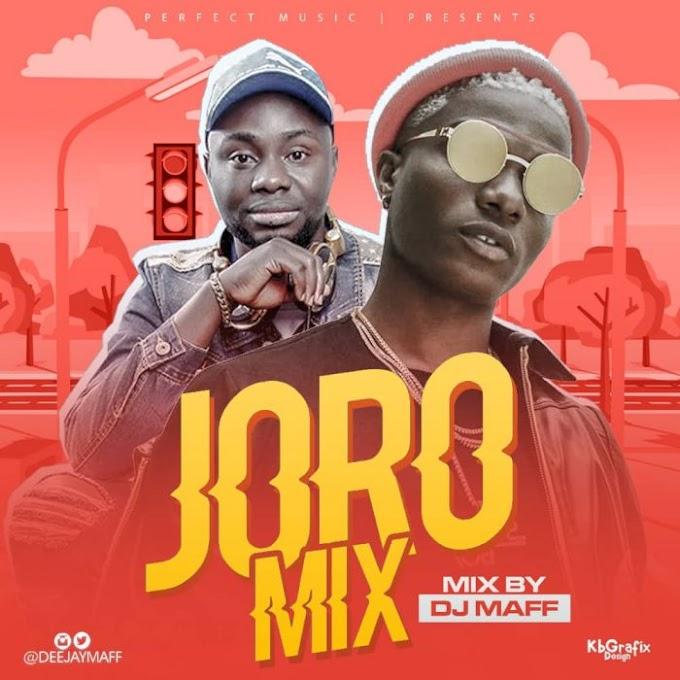[Mixtape] DJ Maff – Joro Mix