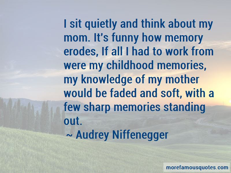 Quotes About Memories Of Mom Top 22 Memories Of Mom Quotes From