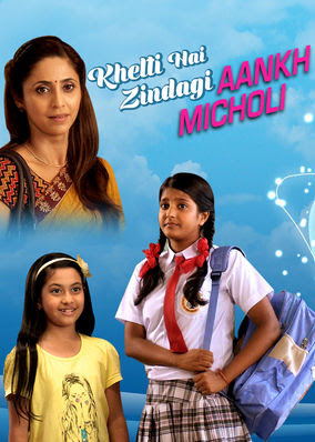 Khelti Hai Zindagi Aankh Micholi - Season 1