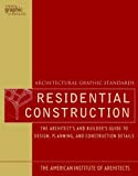 Architectural Graphic Standards for Residential Construction (Ramsey/Sleeper Architectural Graphic Standards Series)