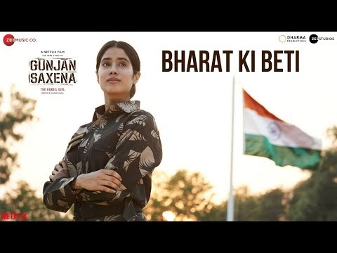 Bharat Ki Beti Lyrics in English - Arijit Singh | Gunjan Saxena | Janhvi Kapoor