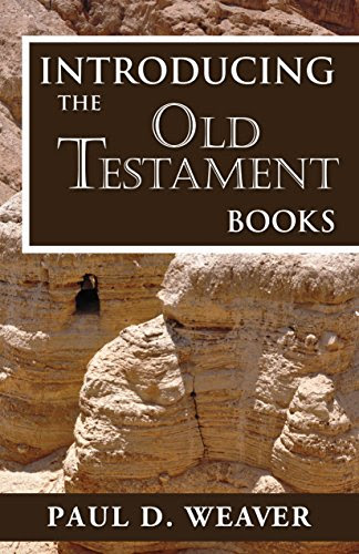 Introducing the Old Testament Books: A Thorough but Concise Introduction for Proper Interpretation