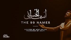 Atif Aslam - ASMA-UL-HUSNA LYRICS (The 99 Names )