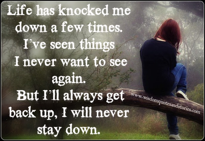 Quotes About Life Knocks You Down 38 Quotes