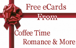 Free eCards from Coffee Time Romance