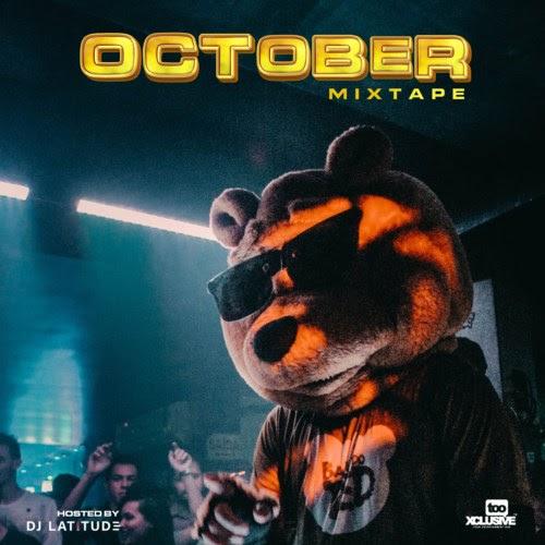 "Groovy ""Tooxclusive October 2021 Mixtape"" Hosted by DJ Latitude #Arewapublisize"