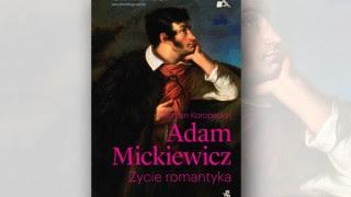 Nowa Biografia A Mickiewicza Pióra Amerykańskiego Badacza Wilnoteka