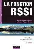 La fonction RSSI - Guide des pratiques et retours d'expA{C}rience - 2e A{C}dition