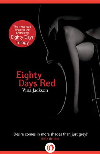 Eighty Days Red (The Eighty Days Tril) by Vina Jackson