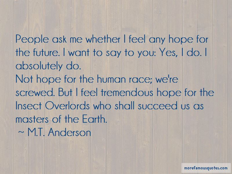 Hope For The Human Race Quotes Top 35 Quotes About Hope For The
