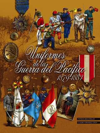 Uniformes de la Guerra Pacifico 1879-1884